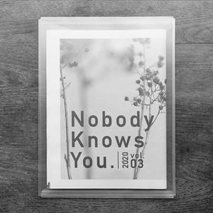 同人誌『Nobody Knows You. vol.03』