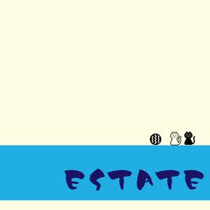 ESTATE(夏)