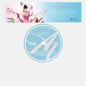 "TANAKA ALICE  /  『Waiting For U』通常盤【7"" Vinyl 】"