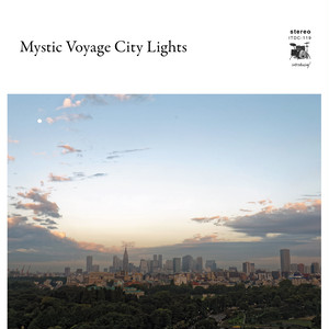 V.A. 「Mystic Voyage City Lights」特典Mix CD付