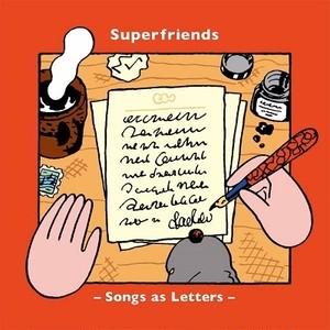 【5/12発売・予約】Superfriends / Songs as Letters