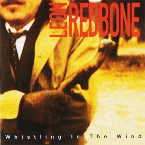 CD 「WHISTLING IN THE WIND / LEON REDBONE」〜1994