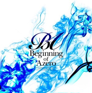 1st full Album 「Beginning of Azero」