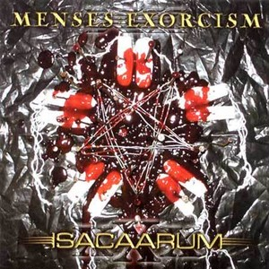 【USED】ISACAARUM / MENSES EXORCISM