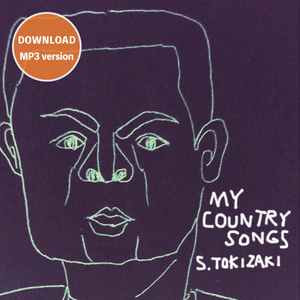 Download / 鴇崎さとし「MY COUNTRY SONGS」