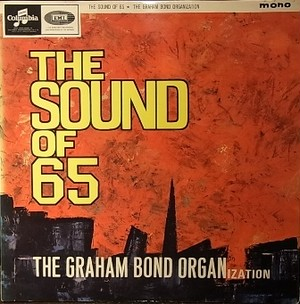 【LP】GRAHAM BOND ORGANIZATION/The Sound Of 65