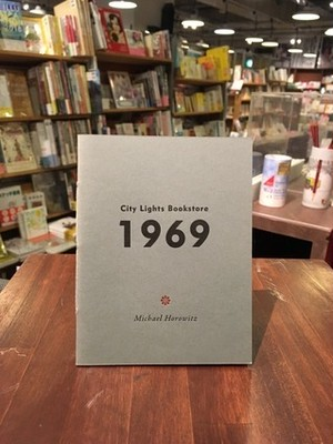 【chapbook】City Lights Bookstore 1969 / Michael Horowitz