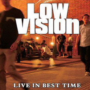 LOW VISION | live in best time
