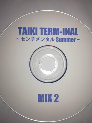 TAIKI MIX 02 ~センチメンタルSummer~