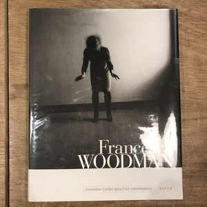 Francesca WOODMAN: Fondation Cartier pour l'art contemporain(フランチェスカ・ウッドマン)