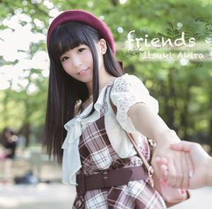 五木あきら「Friends」