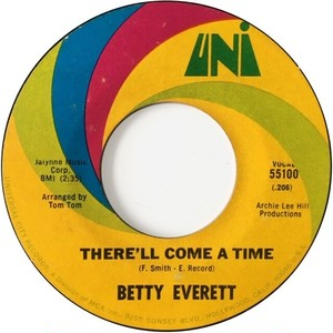 Betty Everett ‎– There'll Come A Time / Take Me