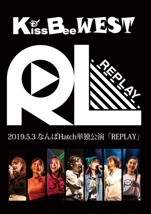 2nd LIVE DVD 2019.5.3「REPLAY」