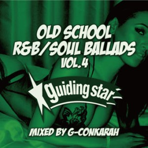 OLD SCHOOL R&B SOUL BALLDS vol.4 Mixed by G-Conkarah