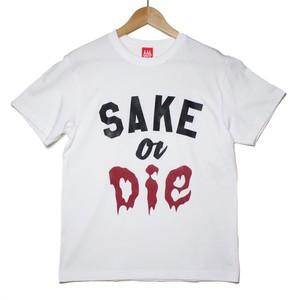【SAKE Tシャツ】SAKE or DIE / ホワイト