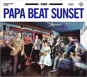 PAPA BEAT SUNSET | PAPA BEAT SUNSET