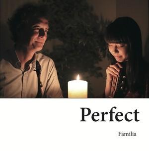 Perfect (Familia)