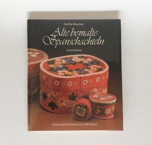 ドイツ ペインティング Alte bemalte Spanschachteln. Kunst und Handwerk aus Stift Geras