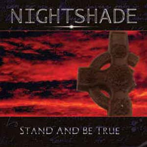 """NIGHTSHADE """"Stand And Be True"""" (輸入盤)"""