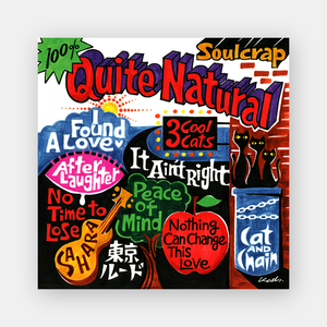 『Quite Natural』Soulcrap (SIWI-167 / CD)