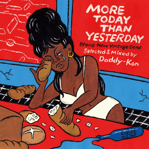 Daddy-Kan / MORE TODAY THAN YESTERDAY -Brand New Vintage Gems-