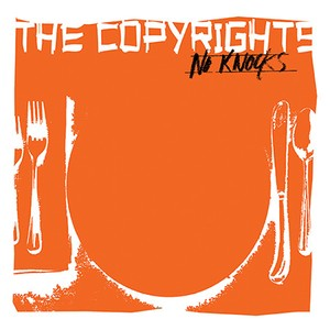 the copyrights / no knocks 7""