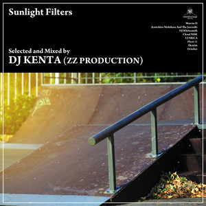 DJ KENTA(ZZ PRODUCTION) 「Sunlight Filters」完全限定プレス盤