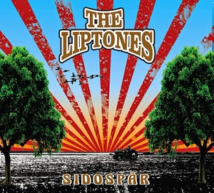 THE LIPTONES - Sidospar CD