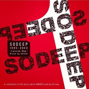 SODEEP 1995-20xx  -Lesson One-  Mixed by OHISHI