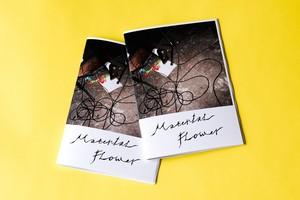 Kenta Nakano / Material Flower(photo zine)