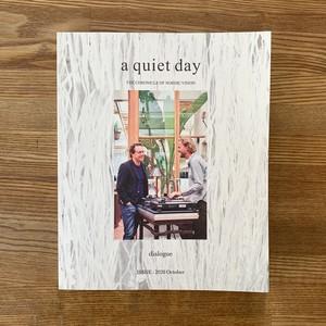 【新品】a quiet day ISSUE 2020 October ( a quiet day)