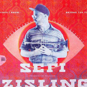 Sefi Zisling / Beyond The Things I Know