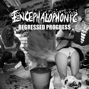 Encephalophonic - Regressed Progress  CD
