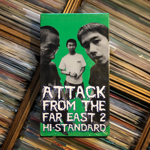 Hi-STANDARD / ATTACK FROM THE FAR EAST 2【中古ビデオテープ】