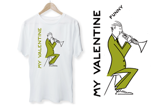 MY FUUNY VALENTINE T-shirt