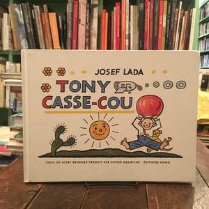 Tony Casse-Cou / Josef Lada(ヨゼフ・ラダ)絵、Josef Brukner文