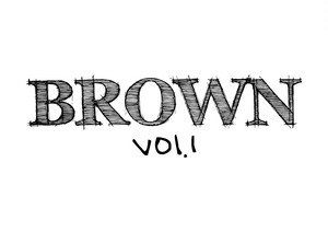 BROWN1 1stフルアルバム