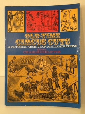 Old-Time Circus Cuts: A Pictorial Archive of 202 Illustrations
