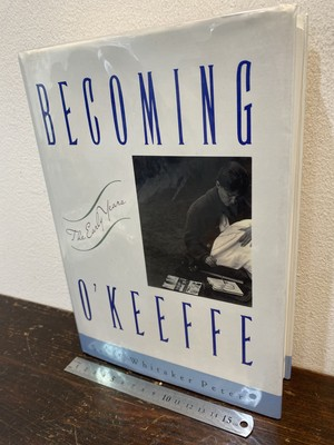 洋書 BECOMING  O'KEEFFE -THE EARY YEARS-