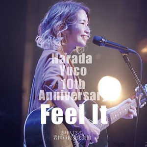 原田侑子10th Anniversary 「Feel It」ライブDVD
