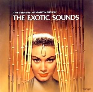 CD 「エキゾティック・サウンズ/マーティン・デニー」