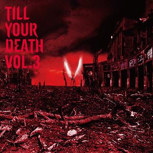 """CD - V.A. """"TILL YOUR DEATH vol.3"""""""