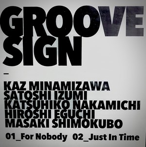 GROOVE SIGN Single CD