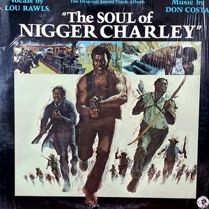 O.S.T. - The Soul Of Nigger Charley (Lou Rawls,Don Costa)