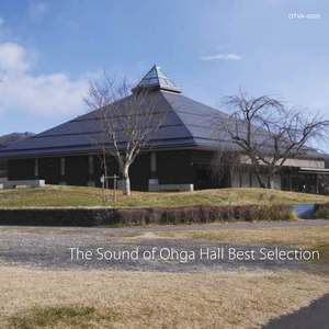 『The Sound of Ohga Hall Best Selection』