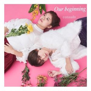 Our beginning (サイン可能)