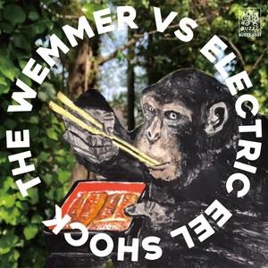 """THE WEMMER VS Electric Eel Shock /  7""""(レコード・CD付)"""