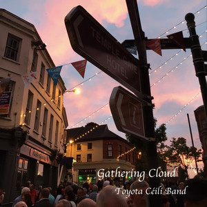 CD Toyota Ceili Band 『Gathering Cloud』
