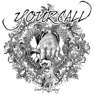 【DISTRO】YOURCALL / Live for Today EP