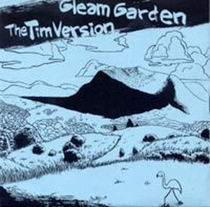 GLEAM GARDEN / The TIM VERSION : split / 7inch